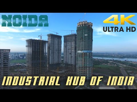 NOIDA || INDUSTRIAL HUB OF INDIA || EMERGING INDIA || DELHI NCR || INDIA