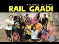 Rail Gaddi Song | Saddi Rail Gaddi Aayi | Bollywood Workout - Fitness Fusion
