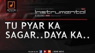 Tu Pyar Ka Sagar Daya Ka Tu Hai (Srone' Instrumental)