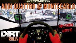 DiRT Rally (Triple Screen) Audi Quattro Grupo B @ Montecarlo