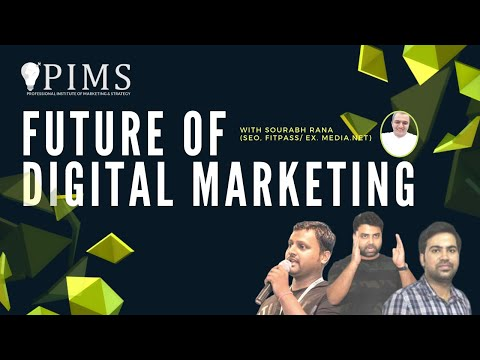 """Future In Digital Marketing"" With Sourabh Rana 