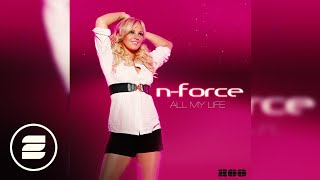 N-Force - All my life (Radio Mix)