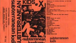 SUBTERRANEAN KIDS   yo no quiero