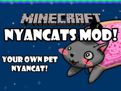 Minecraft - NYAN CATS - Mod Spotlight
