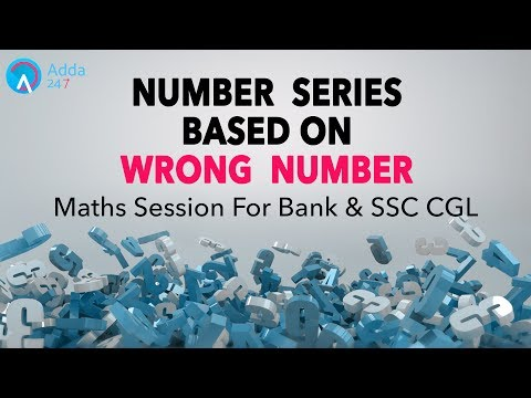 Bank & SSC CGL | Number Series Based On Wrong Number | Maths | Online Coaching for SBI IBPS