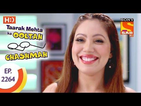 Taarak Mehta Ka Ooltah Chashmah - तारक मेहता - Ep 2264 - 8th August, 2017