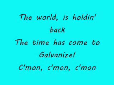 Chemical Brothers - Galvanize (lyrics)