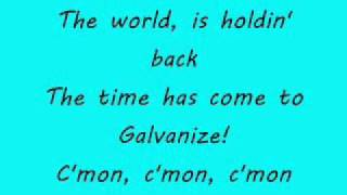 Chemical Brothers - Galvanize (lyrics)