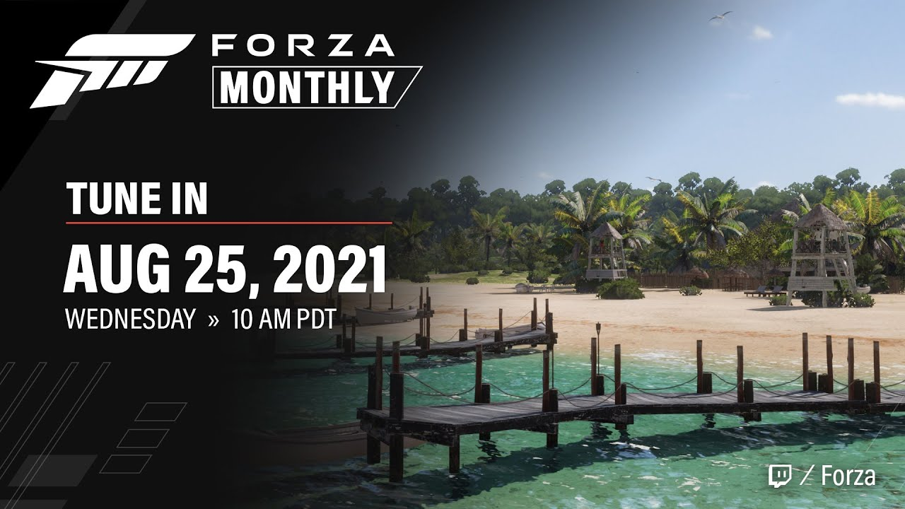 Forza Monthly   August 2021