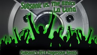 Subsonic vs. The Ethics - La Luna (Subsonic