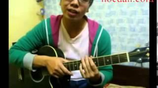 Hướng dẫn tự tập guitar đệm hát cơ bản bài 1 2