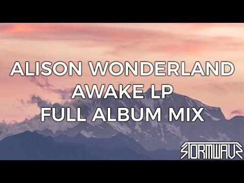 Alison Wonderland  Awake LP Full Album Mix