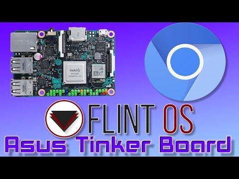 Asus Tinker Board Flint OS Chromium OS  - Chrome OS