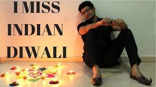 Diwali in Canada  (Feeling HomeSick)