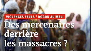 Violences au Mali: des mercenaires étrangers derrière les massacres?