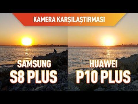 Huawei P10 Plus Ve Samsung S8 Plus Kameraları Karşı Karşıya