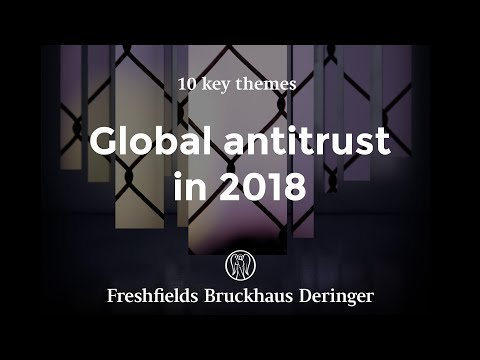 Global antitrust 2018: The rise of protectionism