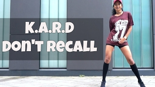 K.A.R.D (카드) Don't Recall (돈리콜) - dance cover