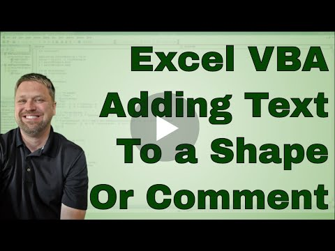 Adding Text To Shapes Or Comments Using VBA Or Marcos