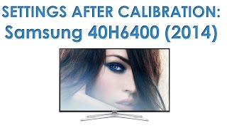 Video Samsung 40H6400 picture settings after calibration download MP3, 3GP, MP4, WEBM, AVI, FLV Desember 2017