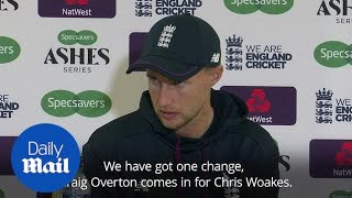 Joe Root confirms Overton replaces Woakes for fourth Ashes Test