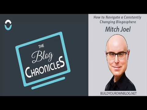 Mitch Joel shares How to Navigate a Constantly Changing Blogosphere