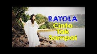Rayola Lagu Pop Minang • Cinto Tak Sampai Free Download Mp3