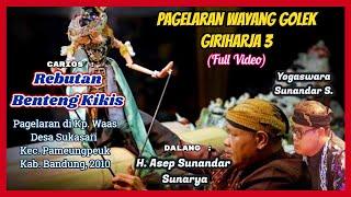Download Rebutan Benteng Kikis Tunggarana (Pameungpeuk, 2010) - Asep Sunandar S. & Yogaswara S.S.