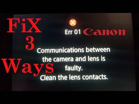 Canon Err 01 Fix. 3 Ways How To Fix Faulty Lens Communication Canon Camera