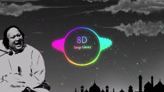 Dillagi : Ustaad Nusrat Fateh Ali khan |8D Audio| 8D Songs Lirary | USE HEADPHONES