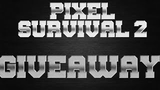 Pixel Survival 2: Giveaway Part 1