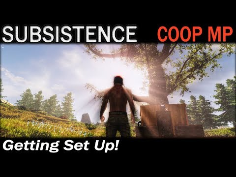 Getting Set Up!   Subsistence CO-OP Multiplayer Gameplay   EP 5
