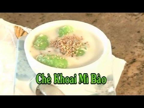 Chè Khoai Mì Bào - Xuân Hồng