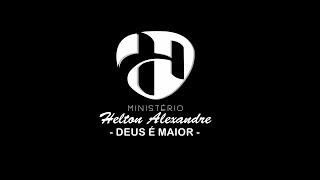 Deus  Maior Pr.Daniel Silva Helton Alexandre.mp3