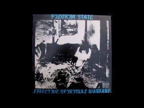 Pilgrim State - Effective Spiritual Warfare [Side 1]