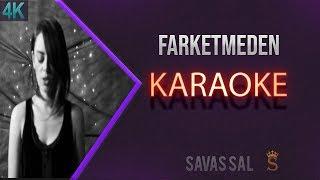 Demet Evgar  Farketmeden Karaoke 4k