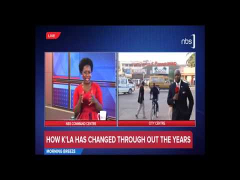 Up & About - How Kampala Has Changed Over the Years