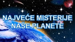 Najveće misterije naše planete thumbnail