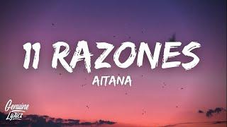 Aitana - 11 Razones (Letra)