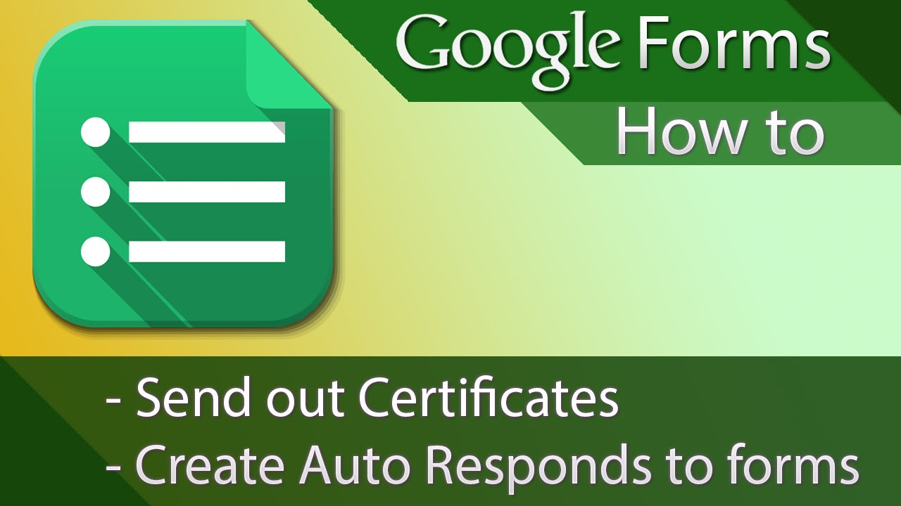 Google Forms - Tutorial 02 - Auto Responses or Certificates - YouTube