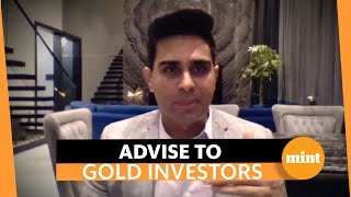 Gold rush: AnandRathi's Feroze Azeez advises investors to consider 3 things