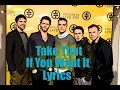 Download Take That - If You Want It - Lyrics On Screen MP3 song and Music Video