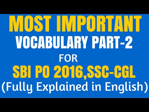 MOST IMPORTANT VOCABULARY for SBI PO 2016 AND SSC - CGL| FULLY EXPLAINED in ENGLISH | 250 Words