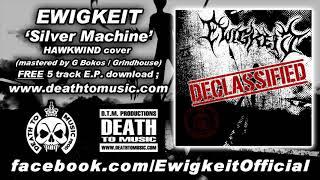 EWIGKEIT - Silver Machine (Hawkwind cover)
