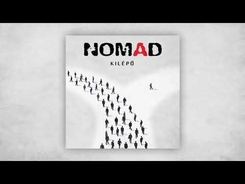 Nomad - Kilépő (Full Album)