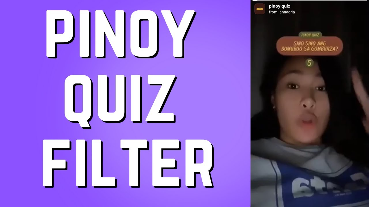 How To Get The Pinoy Quiz Filter On Instagram Youtube