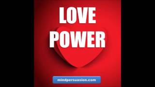 Love Power - Make Anybody Fall In Love With You