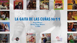 Joselo & Hugo Blanco - La Gaita de Las Cuñas № 11 ©1984