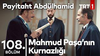 Mahmud Paşa Nın Güldüren Kurnazlığı I Payitaht Abdülhamid 108 Bölüm
