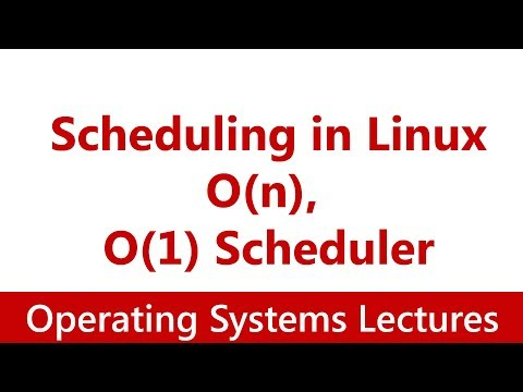 Operating System #21 Scheduling in Linux: O(n), O(1) Scheduler